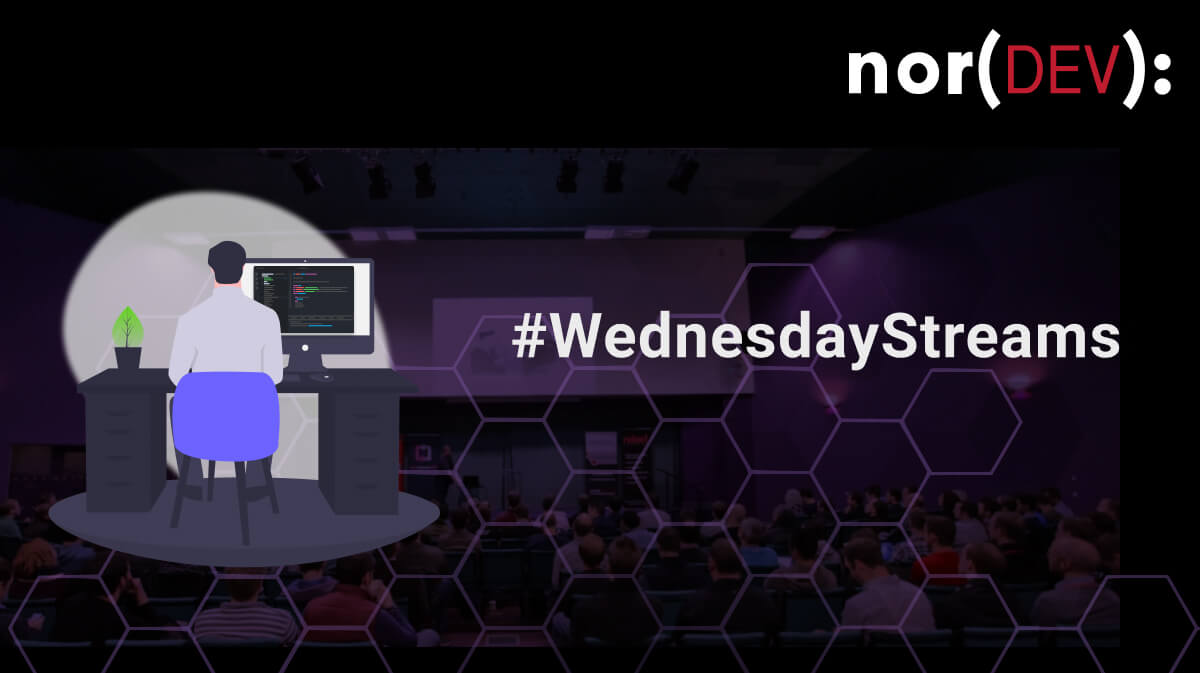 #WednesdayStreams with Norfolk Developers